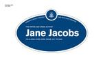 Jane Jacobs Legacy Plaque, 2010