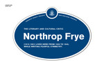 Northrop Frye Legacy Plaque, 2011