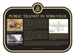 Public Transportation in Yorkville Commemorative Plaque, 2017