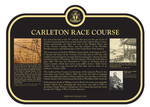 Carleton Race Course Commemorative Plaque, 2018